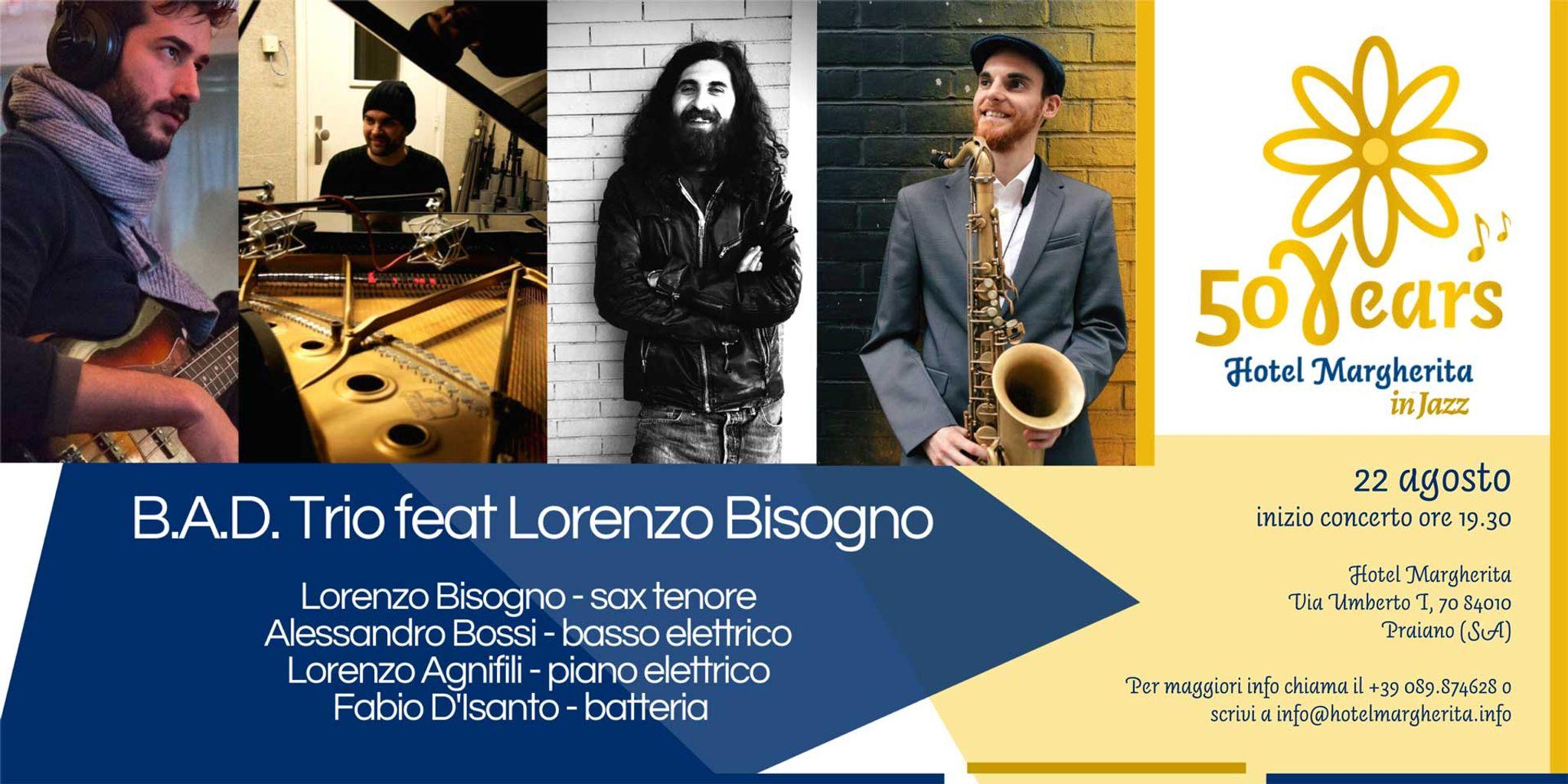 Hotel Margherita in Jazz: B.A.D. TRIO feat Lorenzo Bisogno