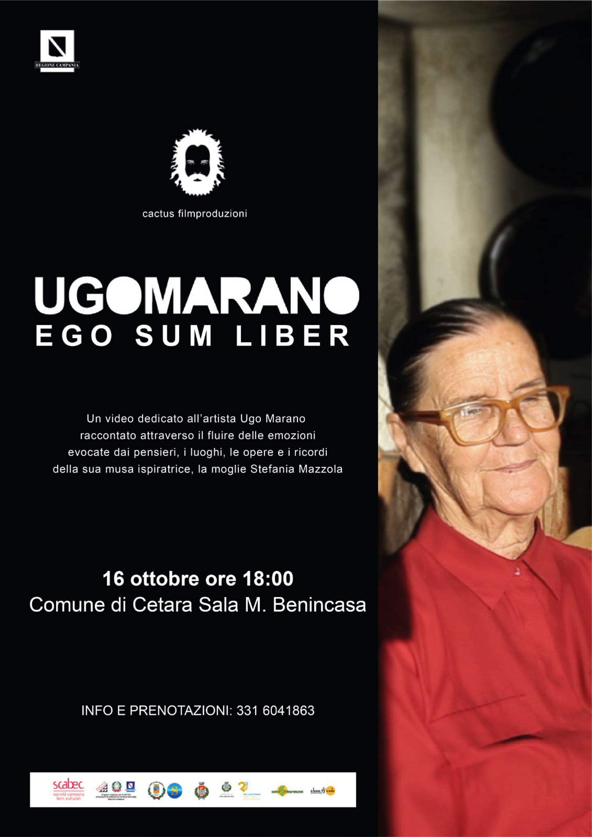 UGO MARANO, Ego Sum Liber